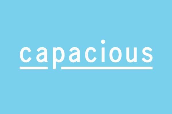 Capacious / カペイシャス